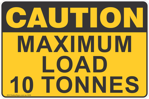 Maximum Load 10 Tonnes Safety Sign