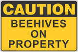 Caution Beehives on Property Safety Signs and Stickers Safety Signs and Stickers