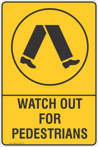 Watch Out For Pedestrians Safety Sign