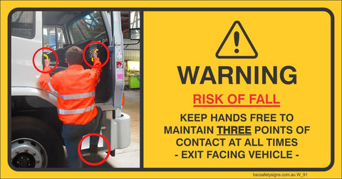 Warning Risk of Fall Kep Hands Free To Maintain Three Points of Contact at All Times Safety Sign