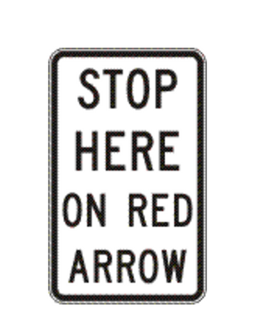 STOP HERE ON RED ARROW R6-14 Road Sign
