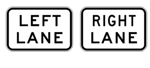 LEFT/RIGHT LANE (Supplementary Plate) R7-3 Road Sign