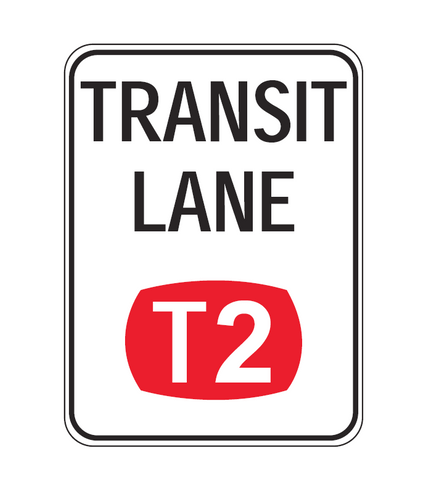 TRANSIT LANE (T2) R7-7-1 Road Sign