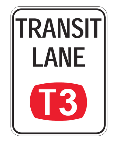 TRANSIT LANE (T3) R7-7-2 Road Sign