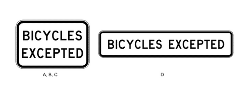 BICYCLES EXCEPTED R9-3 Road Sign