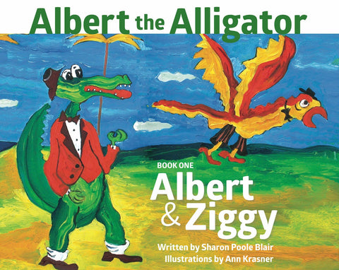 ALBERT THE ALLIGATOR – BOOK ONE: ALBERT & ZIGGY
