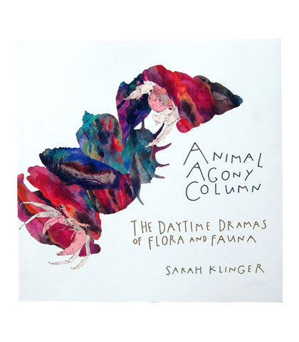 SARAH KLINGER // ANIMAL AGONY COLUMN