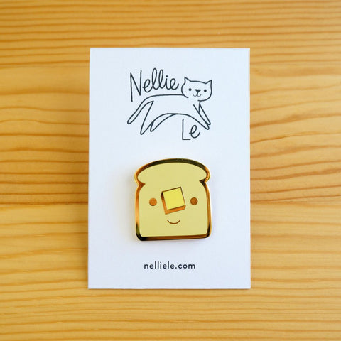 NELLIE LE // BUTTERED TOAST PIN