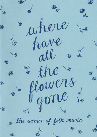 BIJOU KARMAN // WHERE HAVE ALL THE FLOWERS GONE