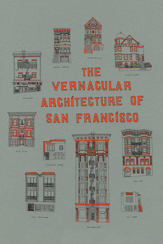 POLKELA // THE VERNACULAR ARCHITECTURE OF SAN FRANCISCO