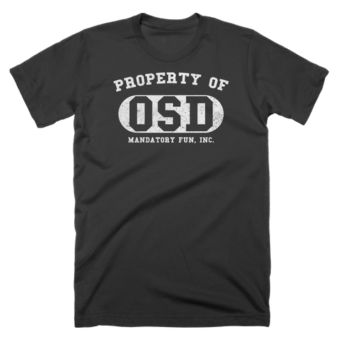 OSD Property Of T-Shirt