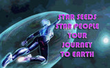 STAR SEEDS, STAR PEOPLE, INDIGOS, LIGHT WORKERS – Your Journey to Earth