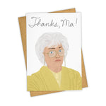 Load image into Gallery viewer, Golden Girls Thanks, Ma Card