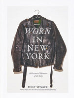 Load image into Gallery viewer, Worn in New York: 68 Sartorial Memoirs of the City - Wanderlustre