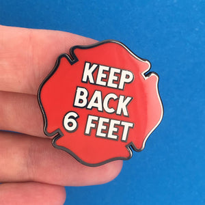 Keep Back 6 Feet Pin