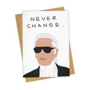 Karl Lagerfeld Never Change Card - Wanderlustre