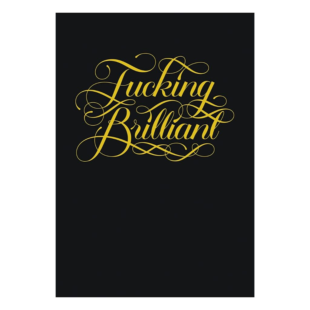 Fucking Brilliant Notebook - Wanderlustre