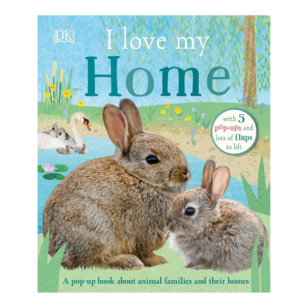 I Love My Home: A pop-up book about animal families and their homes - Wanderlustre
