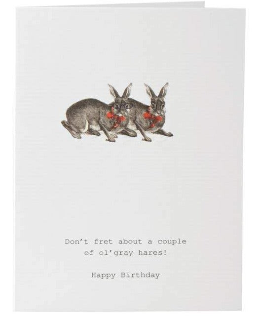 Don't Fret Grey Hares Birthday Card