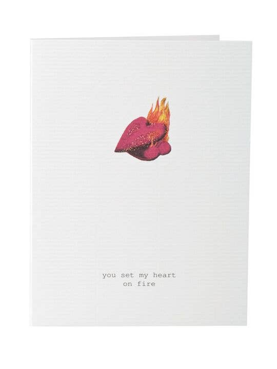 You Set My Heart On Fire Card