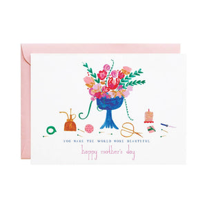 You Make The World Beautiful Mother's Day Card