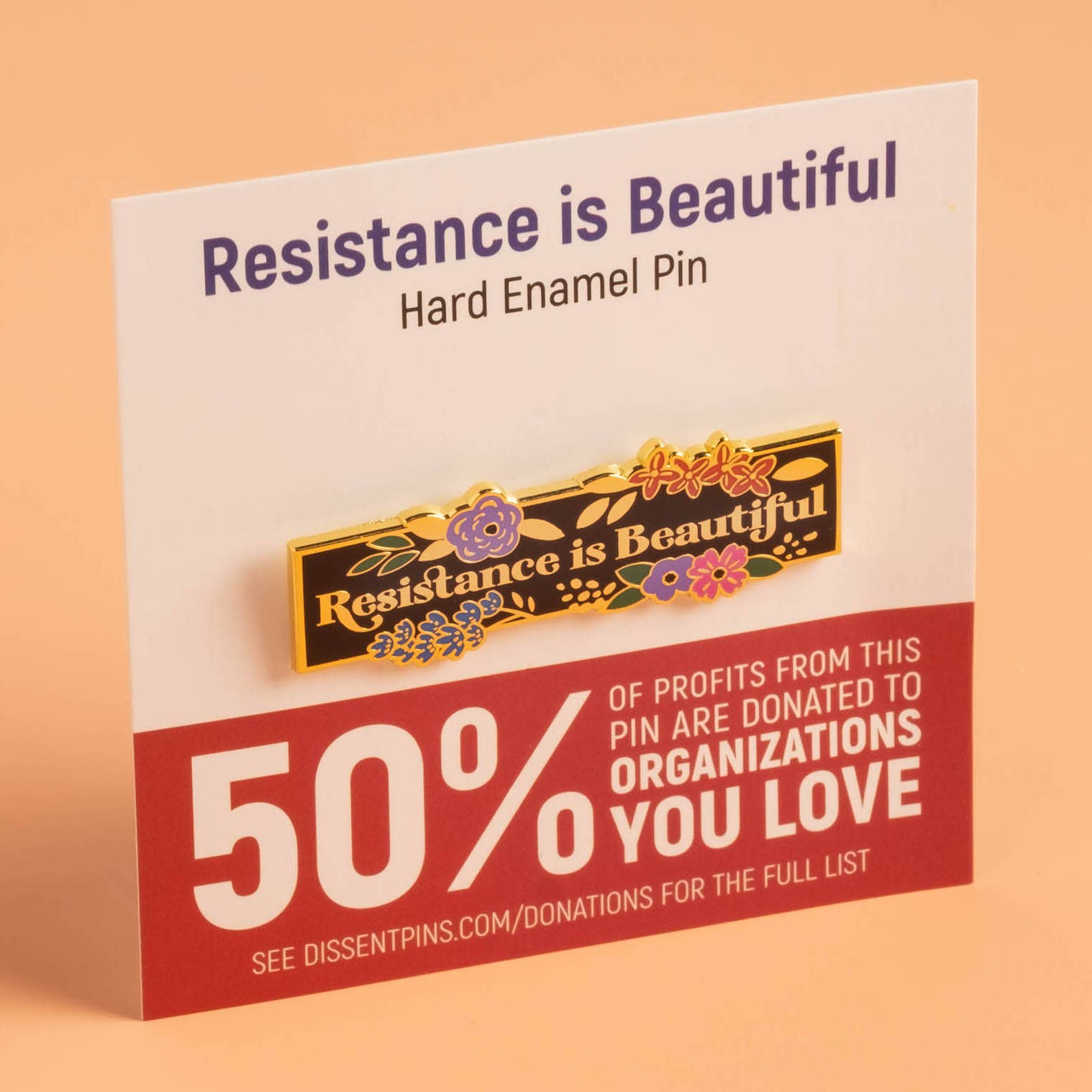 Resistance is Beautiful Pin
