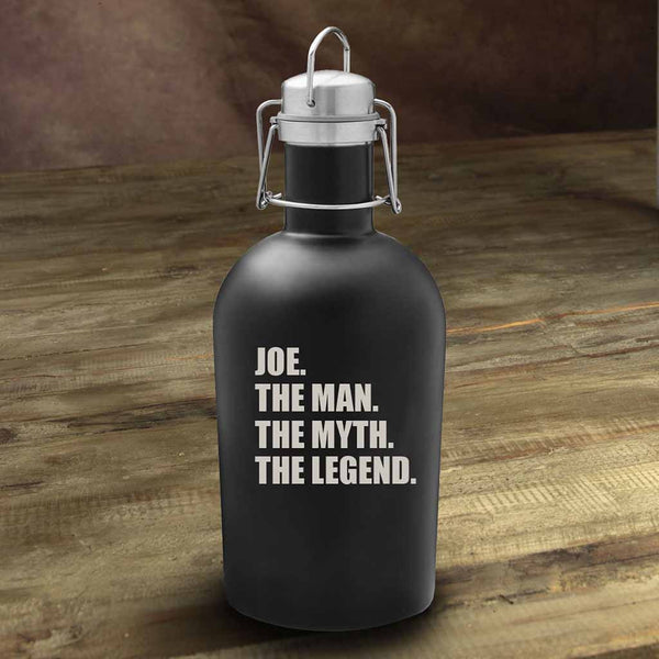 """The Man. The Myth. The Legend."" Black Matte Stainless Steel Beer Growler-Growler-Here Comes The Bling™"