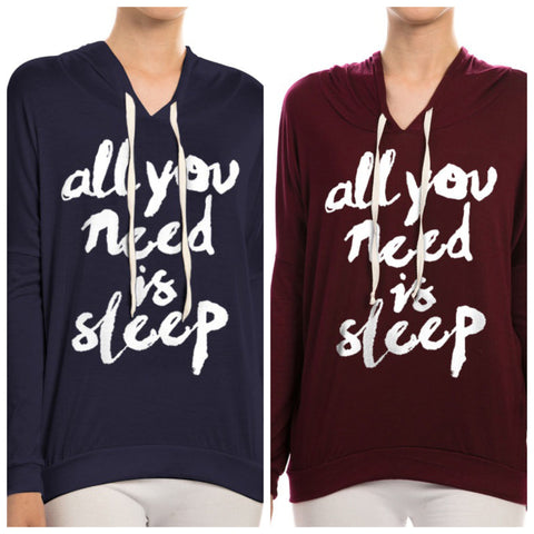 All You Need Is Sleep Hoodie - Affordable Urban Women's Fashion Boutique|StyleGirl