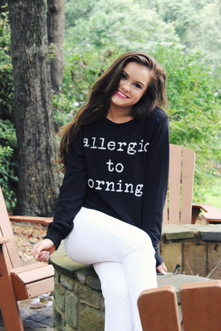 Allergic to Morning Sweatshirt - Affordable Urban Women's Fashion Boutique|StyleGirl  - 1