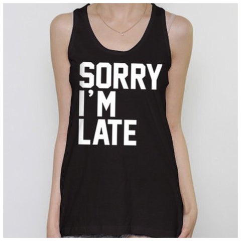 Sorry I'm Late Tank - Affordable Urban Women's Fashion Boutique|StyleGirl  - 1