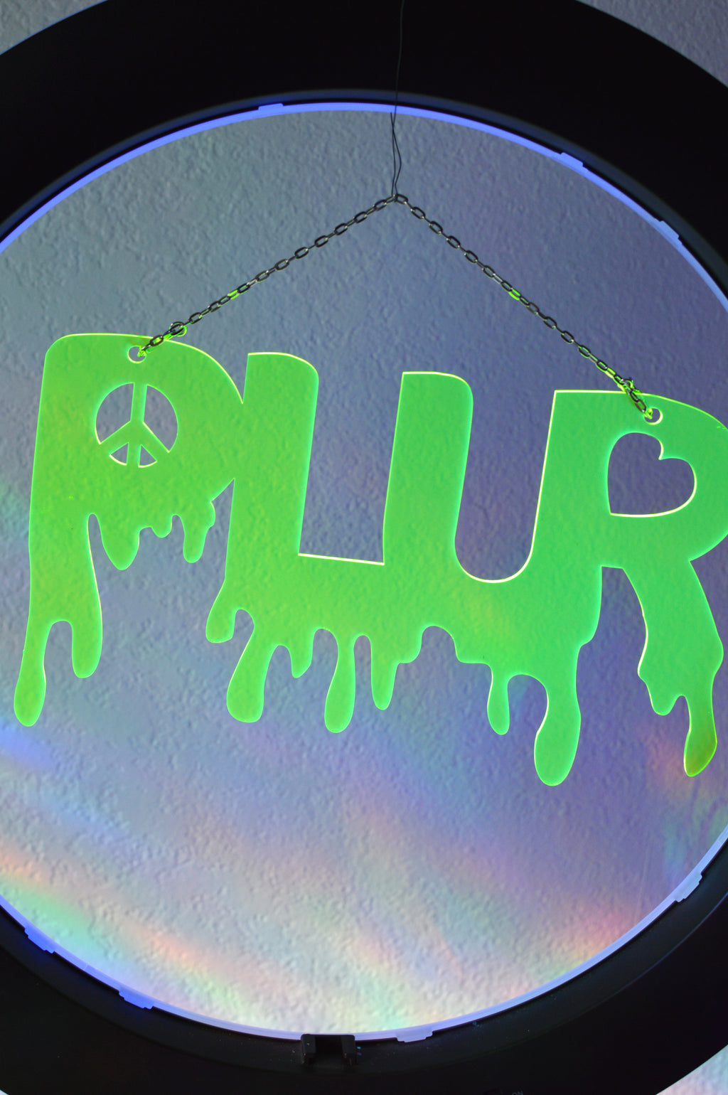 Dripping PLUR Sign