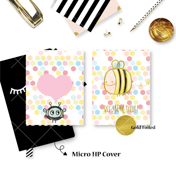 Planner Cover :  Bee-YOU-tiful (Gold Foiled)