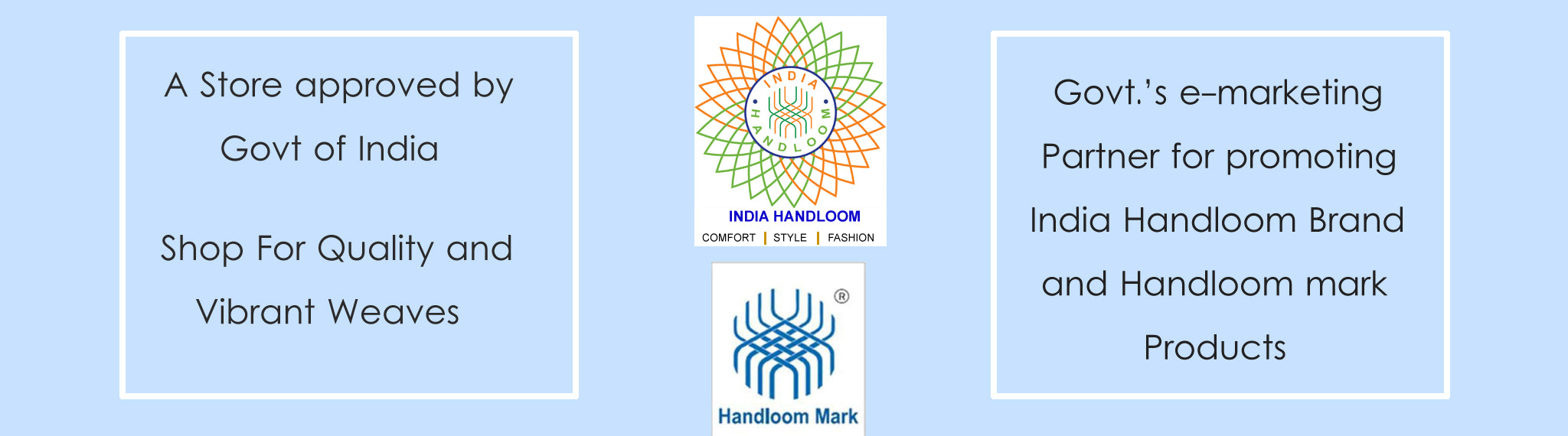 Govt.'s e-marketing Partner for promoting India Handloom Brand and Handloom mark Products