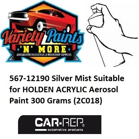 567-12190 Silver Mist Suitable for HOLDEN ACRYLIC Aerosol Paint 300 Grams