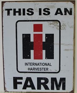 "METAL SIGN This is an International Harvester Farm 12 1/2"" x 16"""