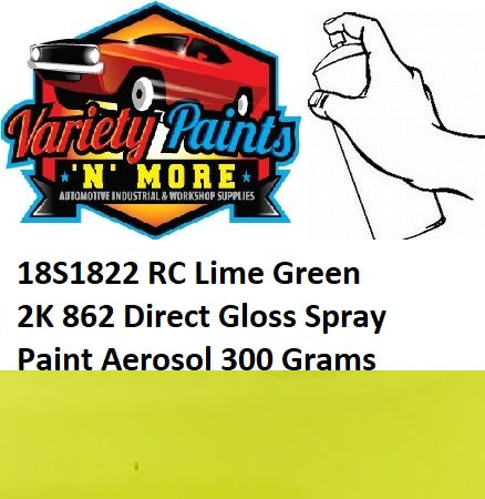 18S1822 RC Lime Green 2K 862 Direct Gloss Spray Paint Aerosol 300 Grams