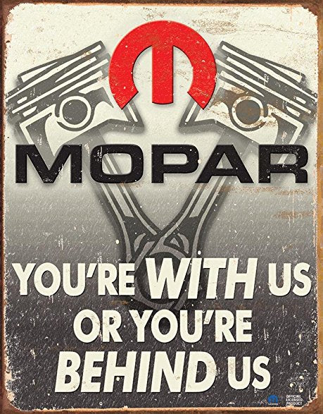 "METAL SIGN Mopar-You're Behind Us 12 1/2"" W x 16"" H"