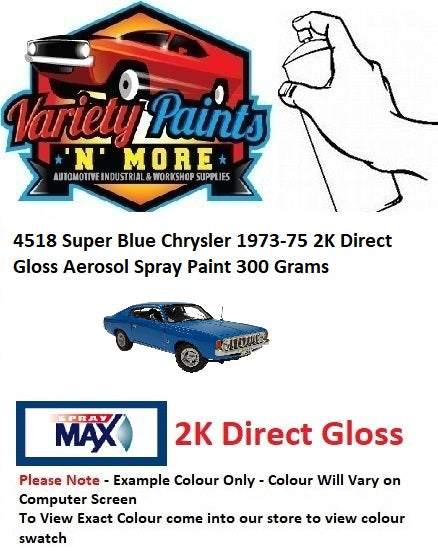 4518 Super Blue Chrysler 1973-75 2K Direct Gloss Aerosol Spray Paint 300 Grams