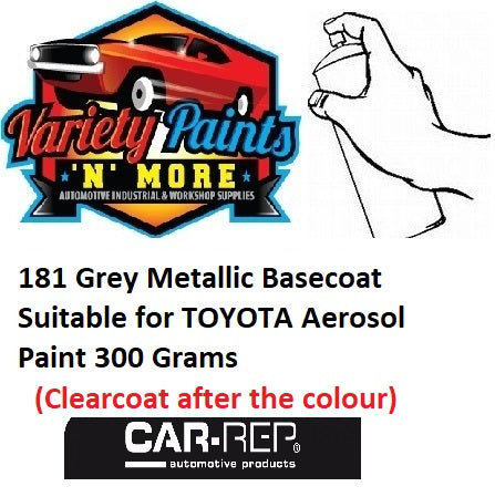 181 Grey Metallic Basecoat Suitable for TOYOTA Aerosol Paint 300 Grams