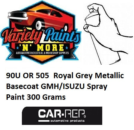 90U OR 505  Royal Grey Metallic Basecoat GMH/ISUZU Spray Paint 300 Grams