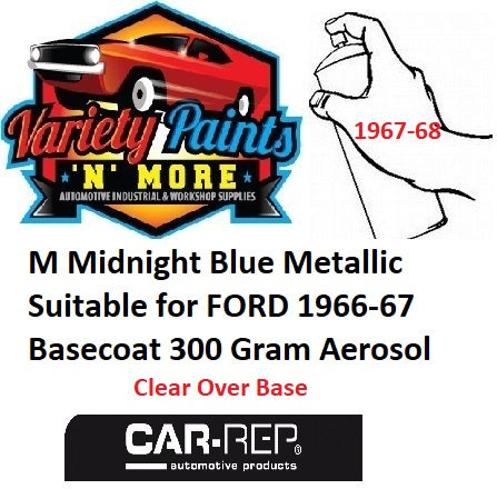 M Midnight Blue Metallic Suitable for FORD 1966-67 Basecoat 300 Gram Aerosol