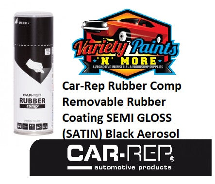 Car-Rep Rubber Comp Removable Rubber Coating SEMI GLOSS (SATIN) Black Aerosol