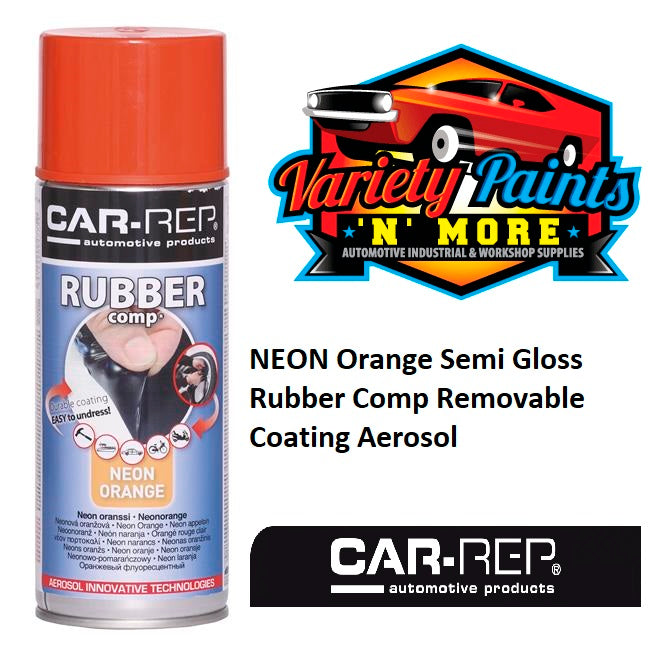 Car-Rep NEON Orange Semi Gloss Rubber Comp Removable Coating Aerosol
