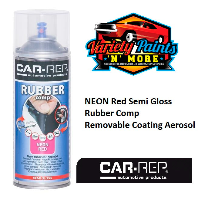Car-Rep NEON Red Semi Gloss Rubber Comp Removable Coating Aerosol