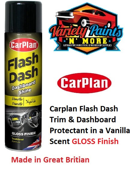 Carplan Flash Dash Trim & Dashboard Protectant in a Vanilla Scent GLOSS Finish