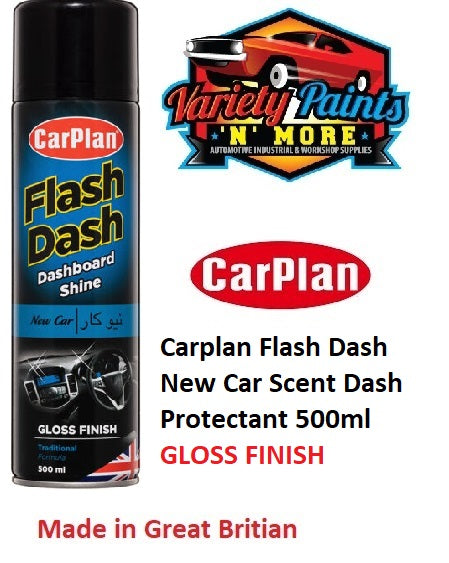 Carplan Flash Dash New Car Scent Dash Protectant 500ml GLOSS FINISH