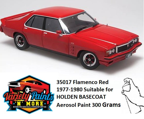 35017 Flamenco Red 1977-1980 Suitable for HOLDEN BASECOAT Aerosol Paint 300 Grams