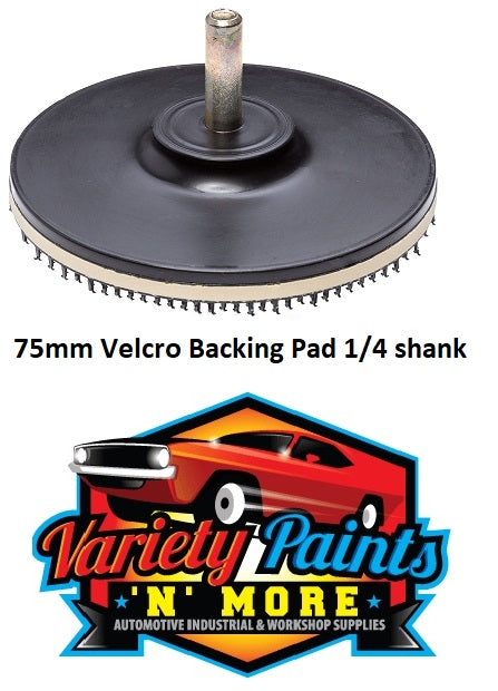 75MM VELCRO BACKING PAD 1/4 SHANK