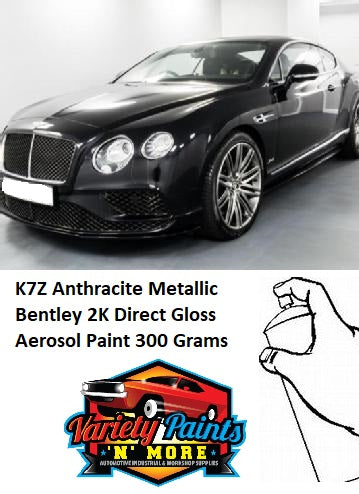 K7Z Anthracite Metallic Bentley 2K Direct Gloss Aerosol Paint 300 Grams