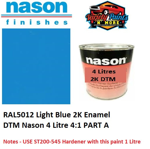 RAL5012 Light Blue 2K Enamel DTM Nason 4 Litre